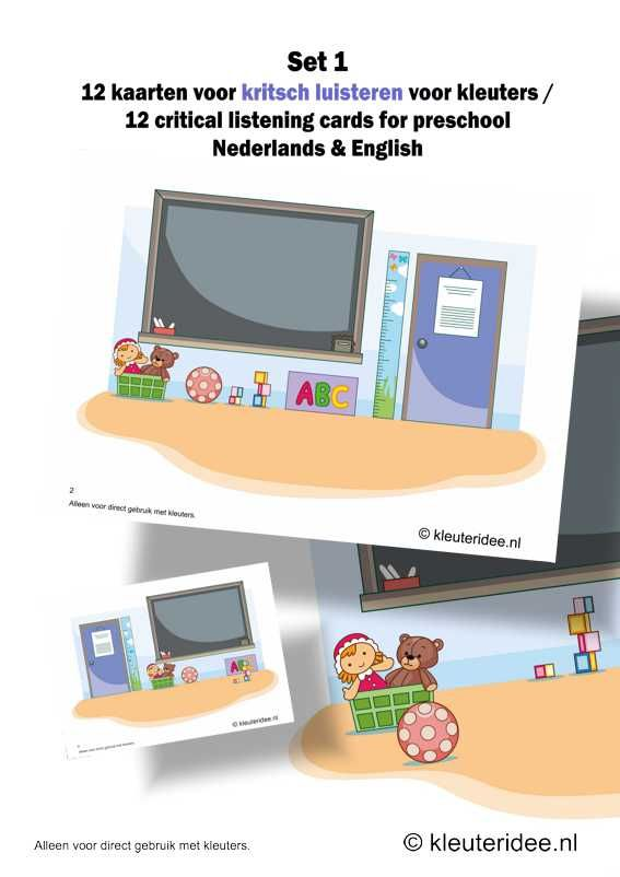 Kritsch luisteren voor kleuters12 kaarten, kleuteridee.nl, critical listening preschool 12 cards for preschool, Dutch and English version, f...