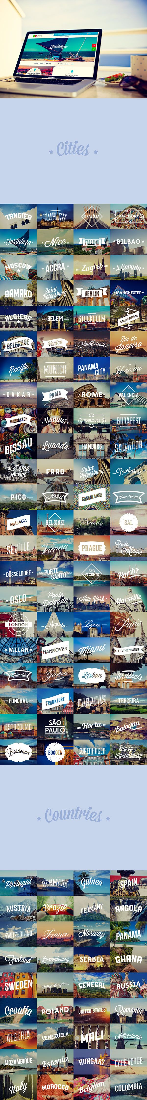 FlyTAP is Portugal's main airline company and this is a project that I developed for FlyTAP Destinations website.  It consisted on designing the images (banners, thumbnails, etc) for all the destinations that FlyTAP operates.  The concept was to choose a typo and work it to represent the mood of the country or city, and then make it to be part of the destination image.