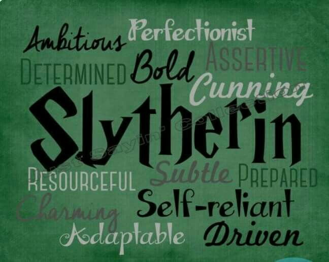 I still don't see how I sorted into Slytherin.