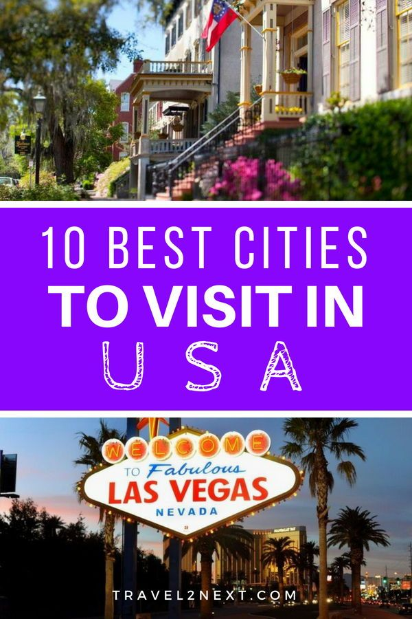 10 Best Cities To Visit In The Usa Best Cities Usa Travel Destinations Usa Places To Visit