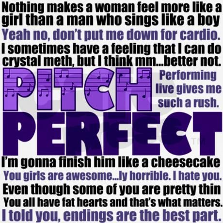 Love these Pitch Perfect Quotes !