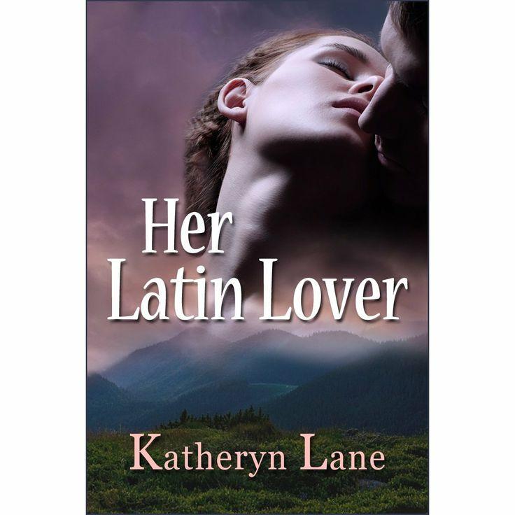 Her Latin Lover eBook: Katheryn Lane: Amazon.com.au: Kindle Store