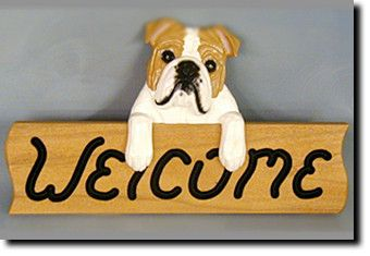 English Bulldog - Welcome Sign Our unique selection of handpainted natural oak Dog Breed Welcome Signs are sure to please the most discriminating Dog Lover! Be the envy of everyone with this unique ca