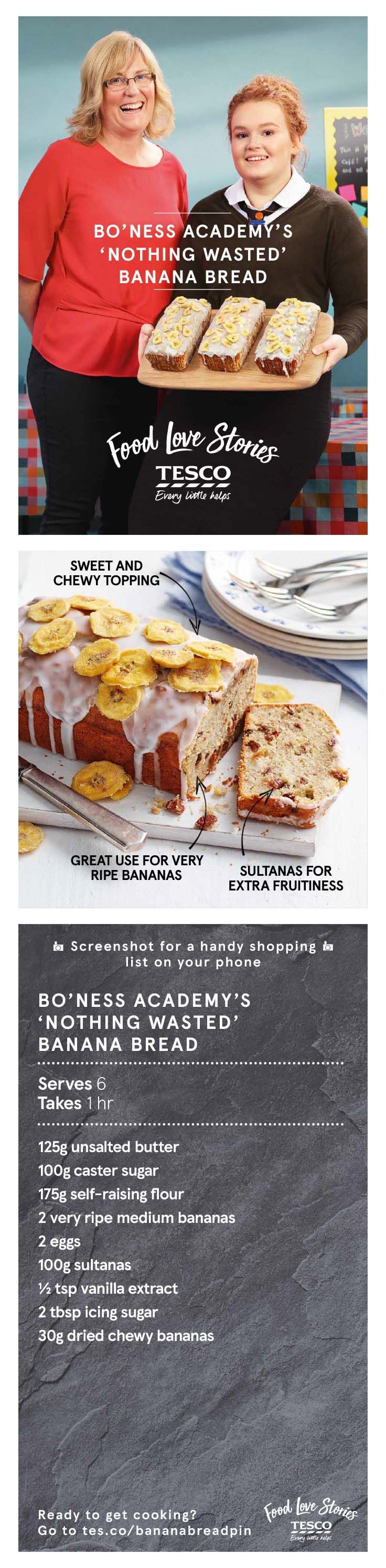 This banana bread recipe is so easy to make and is great for cooking with kids. Add some icing and a sprinkling of banana chips just like the pupils of Bo'ness Academy from our Food Love Story.   Tesco
