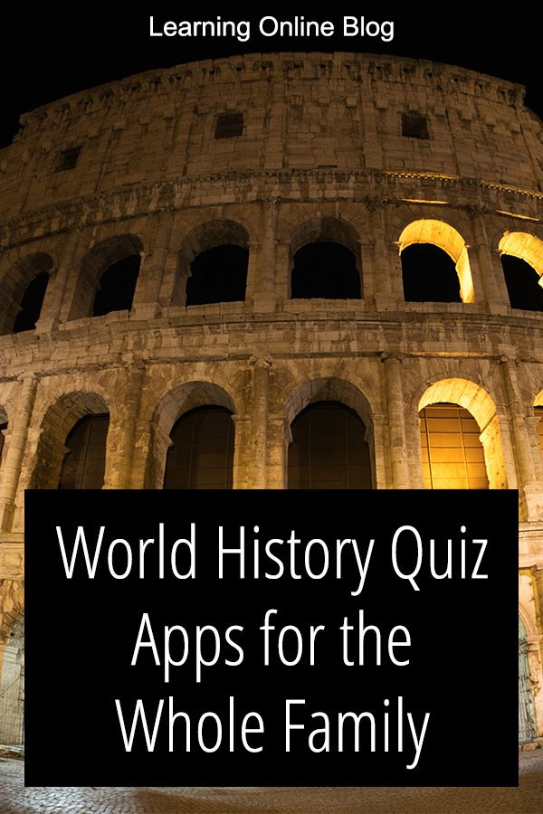 World History Quiz Apps For The Whole Family In 2020 History