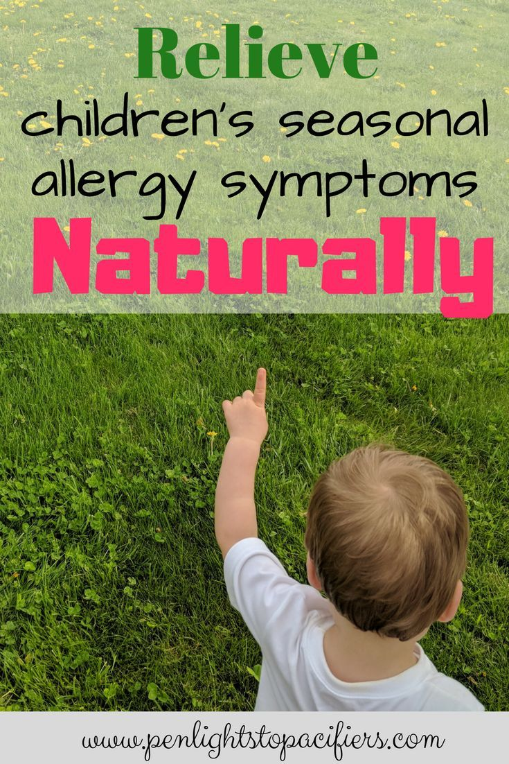 How To Treat Children S Seasonal Allergies Naturally Penlights To Pacifiers Allergy Medicine For Kids Kids Allergies Seasonal Allergies