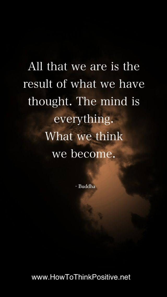 All that we are is the product of our thoughts...  #quotes #inspiration #lawofattraction #loaReasons Thoughts, Happy Thoughts, Lawofattraction Loa, Buddha Quote, Quotes Inspiration, Positive Thoughts, Inspiration Lawofattraction, Beautiful Quotes, Products Quotes