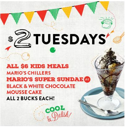 Kids $2 Tuesday's.  East side Mario's