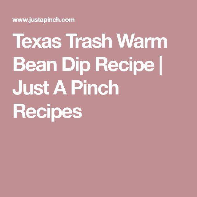 Texas Trash Warm Bean Dip Recipe | Just A Pinch Recipes