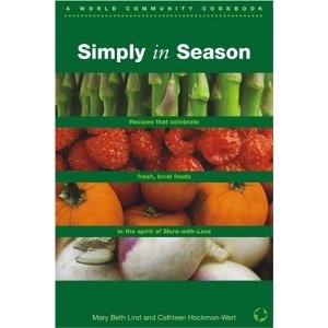 22 best 9 more with less cookbook images on pinterest the ojays simply in season cookbook a world community cookbook commissioned by mennonite central committee recipes that celebrate fresh local foods in the forumfinder Choice Image