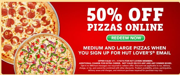 Pizza Hut:  50% Off Pizzas Ordered Online!