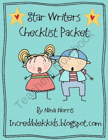 Star Writers Packet from IncredibleKKids on TeachersNotebook.com -  - Star Writers Checklist Packet  Page 3 - Great for a poster or individual copies in students writing folders in a plastic divider  Page 4 – This can go in your student's writing folder or be laminated