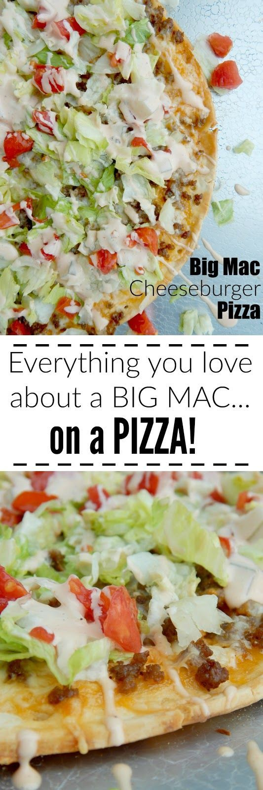 Big Mac Cheeseburger Pizza...the combination of everyone's two favorites burgers + pizza!