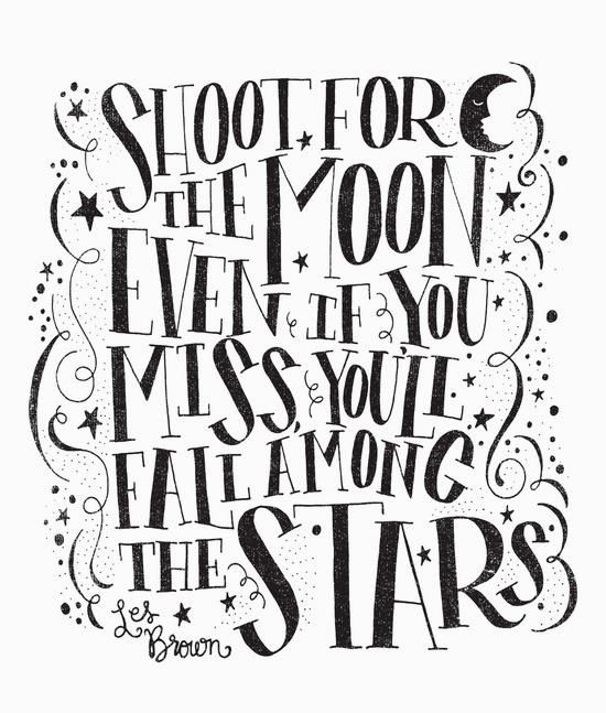 SHOOT FOR THE MOON By Matthew Taylor Wilson Motivationmonday Print Inspirational Black White Poster Motivational Quote