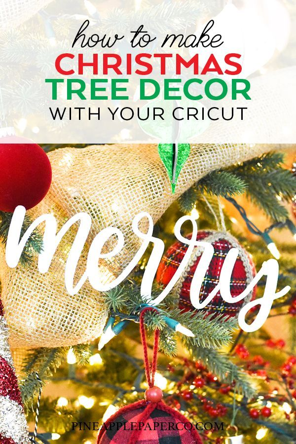 Decorate Your Christmas Tree With Diy Christmas Ornaments Made With The Cricut Maker Pineap Diy Christmas Tree Ornaments Christmas Projects Diy Christmas Diy