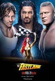 Wwe Fastlane Full Show 2016. Roman Reigns, Brock Lesnar, and Dean Ambrose battle in a Triple Threat Match to become the Number 1. Contender for the WWE World Heavyweight Championship.