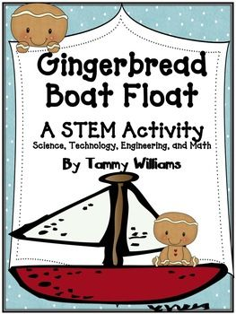"Science, technology, engineering and math, this STEM activity has it all! Problem solving and STEM concepts are used throughout this activity which finds its origins in the story of the Gingerbread Man. Students are presented with a challenge: to design and construct a boat that will withstand the weight of multiple Gingerbread Boys and Girls and float safely across a ""river."" In this activity pack you'll find: * Detailed lesson plan for the activity * Recording pages for each step of the…"