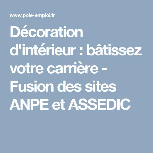 Décoration d'intérieur : bâtissez votre carrière - Fusion des sites ANPE et ASSEDIC
