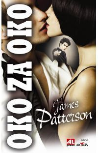 Oko za oko - James Patterson #alpress #james #patterson #oko #detektivka #knihy #bestseller