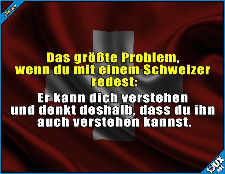 Liebe Schweizer: ich versteh kein Wort!