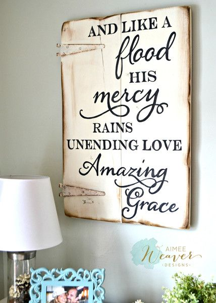 And Like A Flood His Mercy Rains Wood Sign