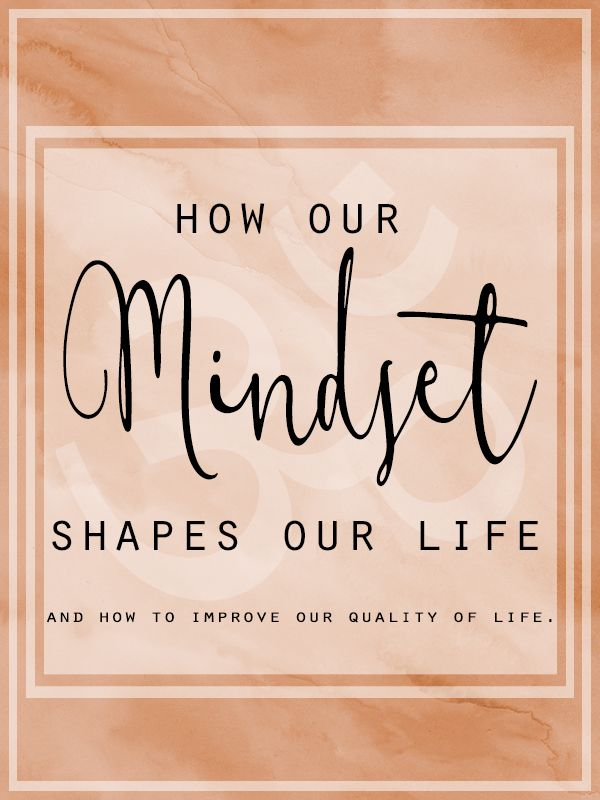 Mindset - to grow. How to improve our quality of life by being aware of our mindset. http://www.claracazimi.com/mindset/