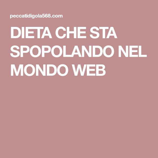 DIETA CHE STA SPOPOLANDO NEL MONDO WEB