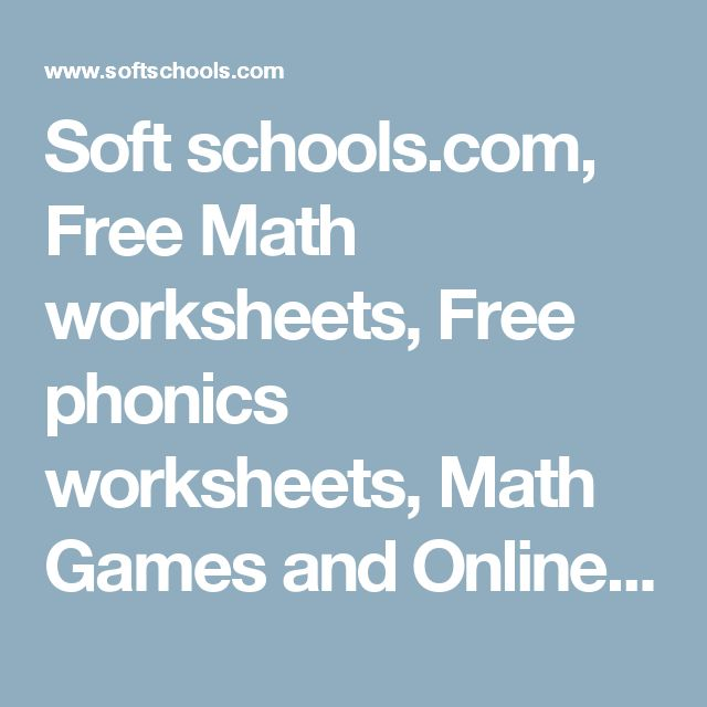 Soft schools.com, Free Math worksheets, Free phonics worksheets ...