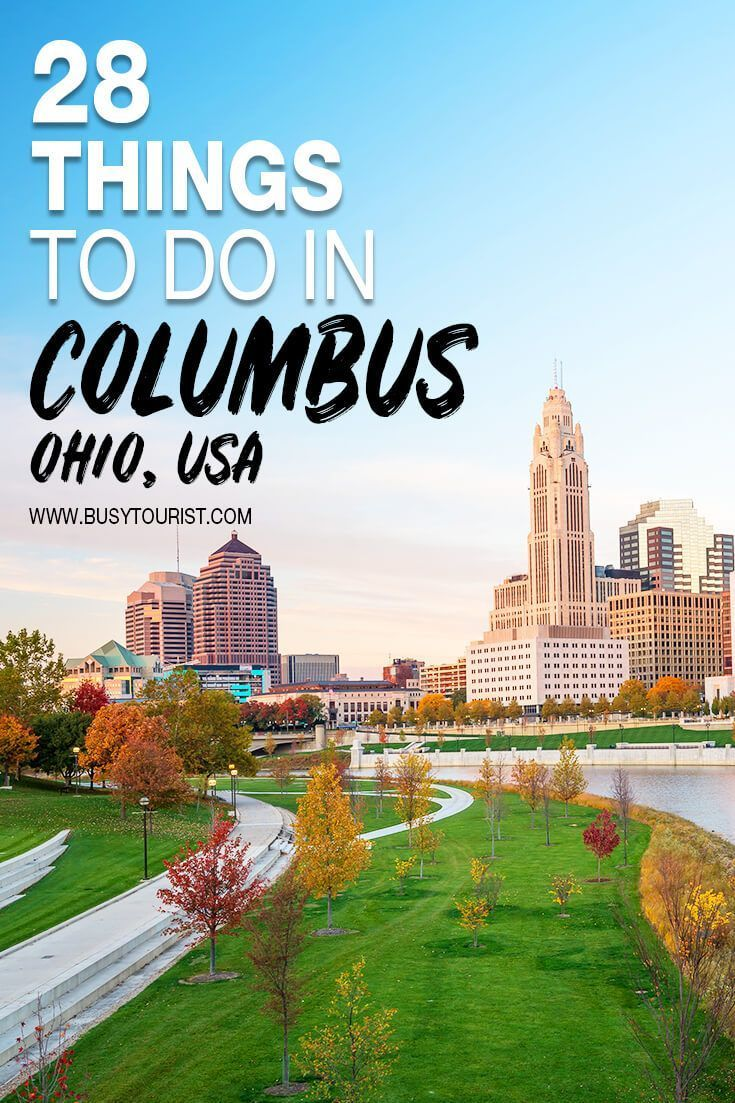 28 Best Fun Things To Do In Columbus Ohio Ohio Travel Cool Places To Visit Us Travel Destinations