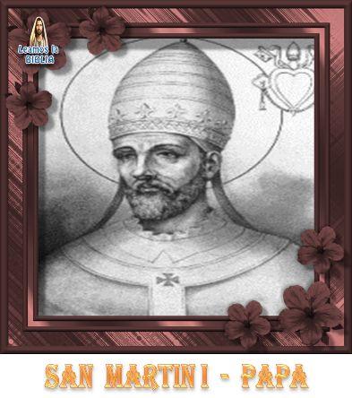 Leamos la BIBLIA: San Martin I – Papa