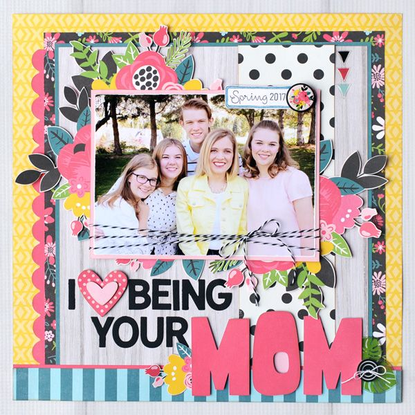 I Love Being Your Mom - Echo Park Paper Summer Fun collection