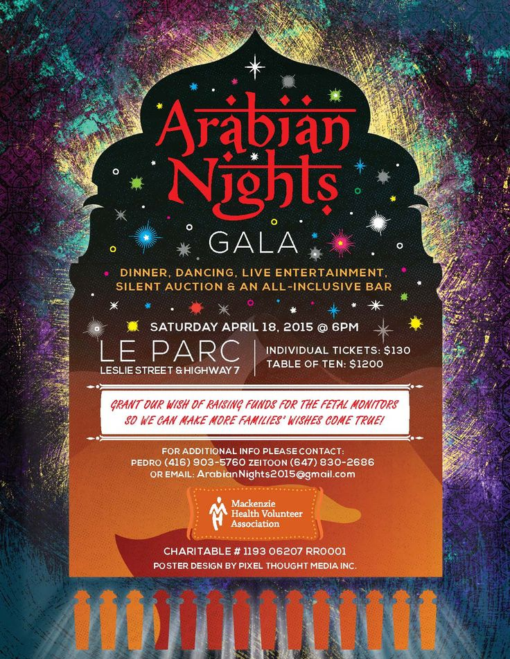 Arabian Nights Gala. Apr 18 2015. Dinner, Dancing, Live Entertainment! Raising funds for Fetal Monitors for Mackenzie Health.