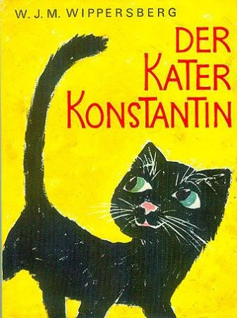 Der Kater Konstantin, W. J. M. Wippersberg. 1977. 1 ...
