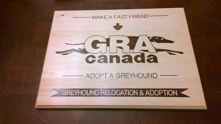 Pyrography plaque by E.Klassen. I made this for GRA Canada.  We adopted our first greyhound through them and hopefully another one soon(need a fence first).
