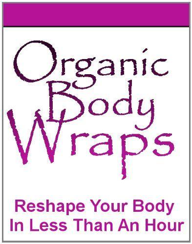 Organic Body Wraps Reviews