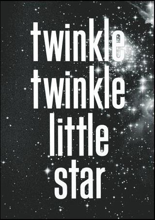 Twinkle, twinkle...