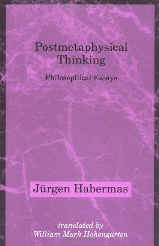 Postmetaphysical Thinking (Studies in Contemporary German Social Thought) by Jürgen Habermas, http://www.amazon.com/dp/0262581302/ref=cm_sw_r_pi_dp_egnMrb057QYZ9