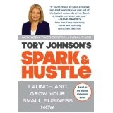 Launch and Grown your Small Business Now: Worth Reading, Toryjohnson, Tory Johnson, Books Worth, Hustle, Launch, Small Businesses