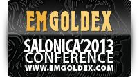 Emgoldex Greece Conference Thessaloniki 2013 PICTURES