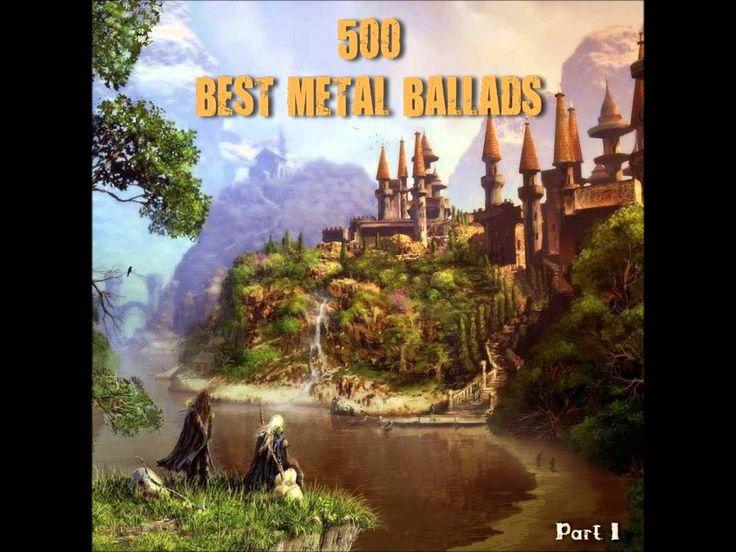 500 Best Metal Ballads (Part 11)