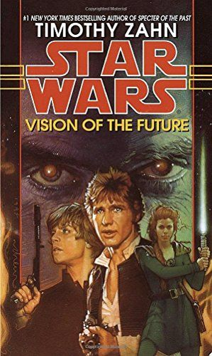 Download free Vision of the Future: Hand of Thrawn Book 2: Vision of the Future (Star Wars: the hand of the thrawn) by Timothy Zahn (1-Nov-1999) Mass Market Paperback pdf