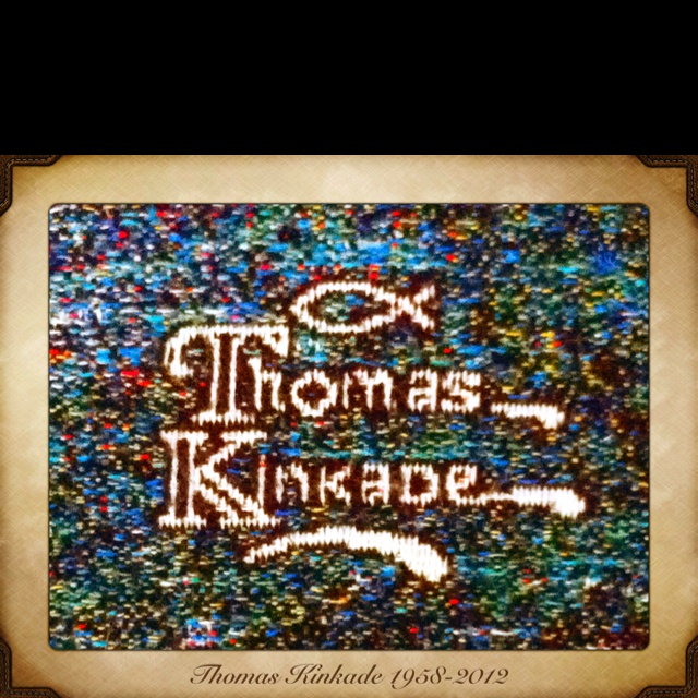 In memory of Thomas Kinkade