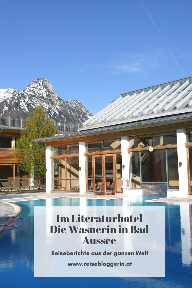 Die Wasnerin Das Literaturhotel In Bad Aussee Reisen