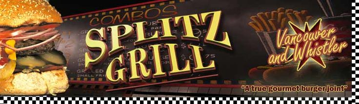 Splitz Grill Home of the BEST BURGER