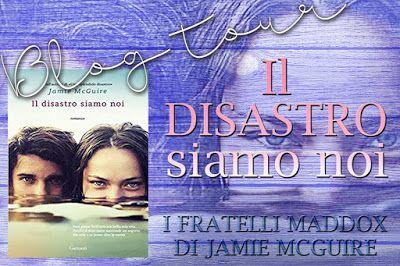Leggere Romanticamente e Fantasy: BlogTour: Il Disastro Siamo Noi di Jamie McGuire -...