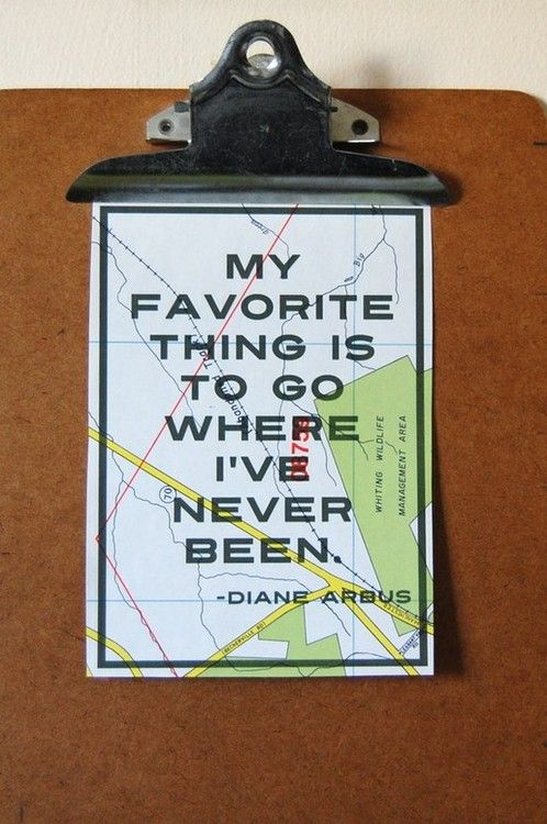 Go where you've never been!