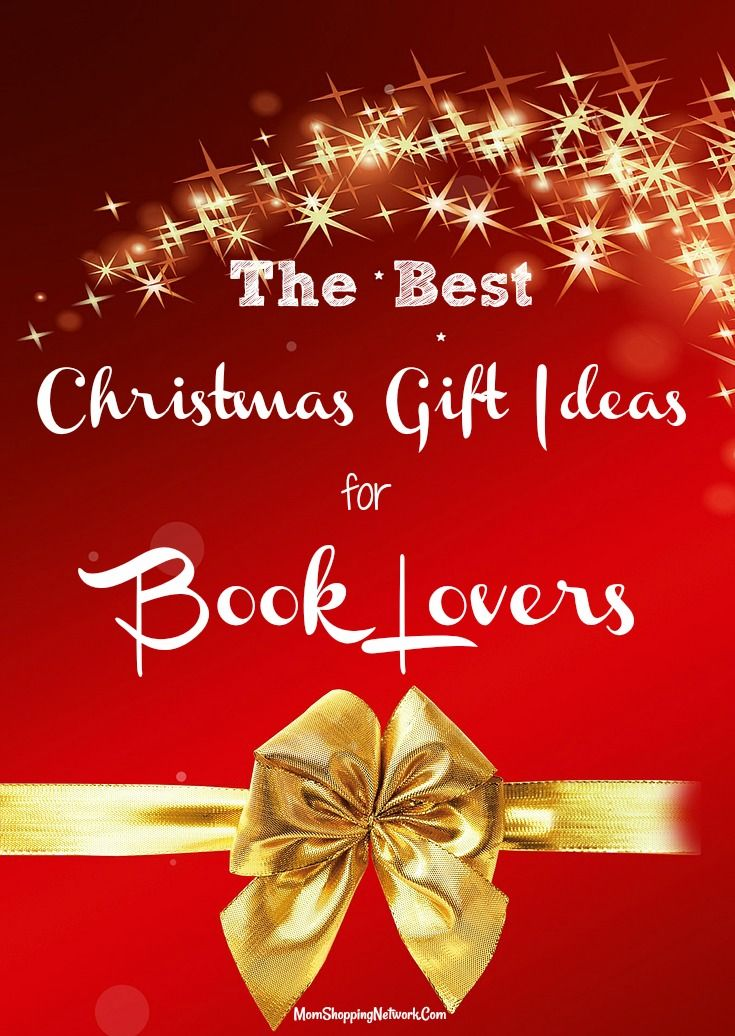 The Best Christmas Gift Ideas For Book Lovers The Mom Shopping Network Book Lovers Gift Basket Unique Christmas Gifts Book Christmas Gift