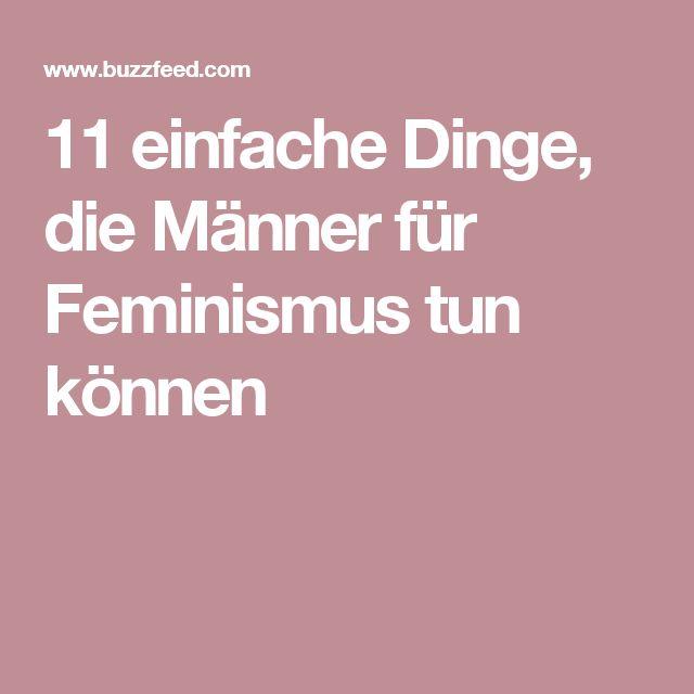 11 einfache Dinge, die Männer für Feminismus tun können