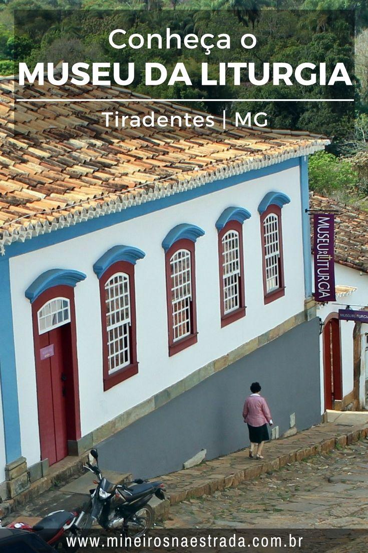 Tiradentes Conheca O Museu Da Liturgia Around The Worlds