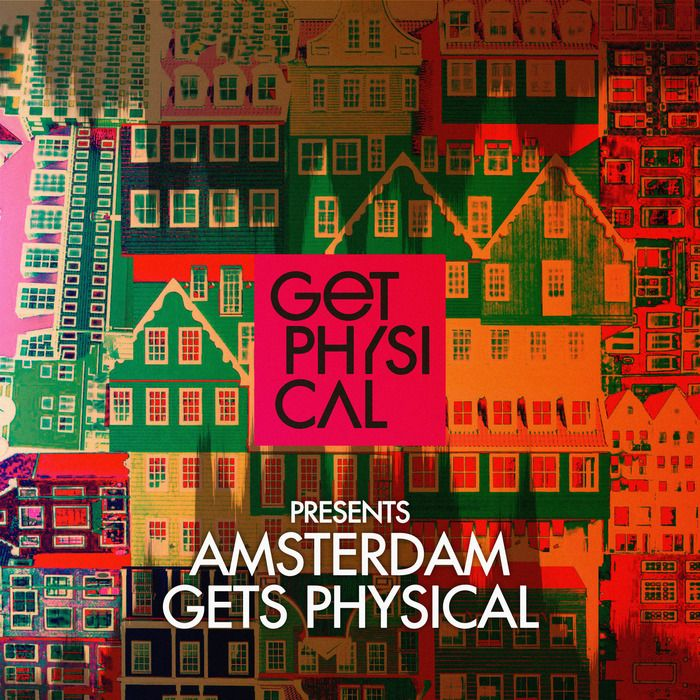 Get Physical Presents Amsterdam Gets Physical 2016 GPMCD158D FLAC + MP3 » Minimal Freaks